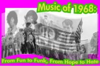Music of 1968 From Fun to Funk, From Hope to Hate - OhioFunk.org